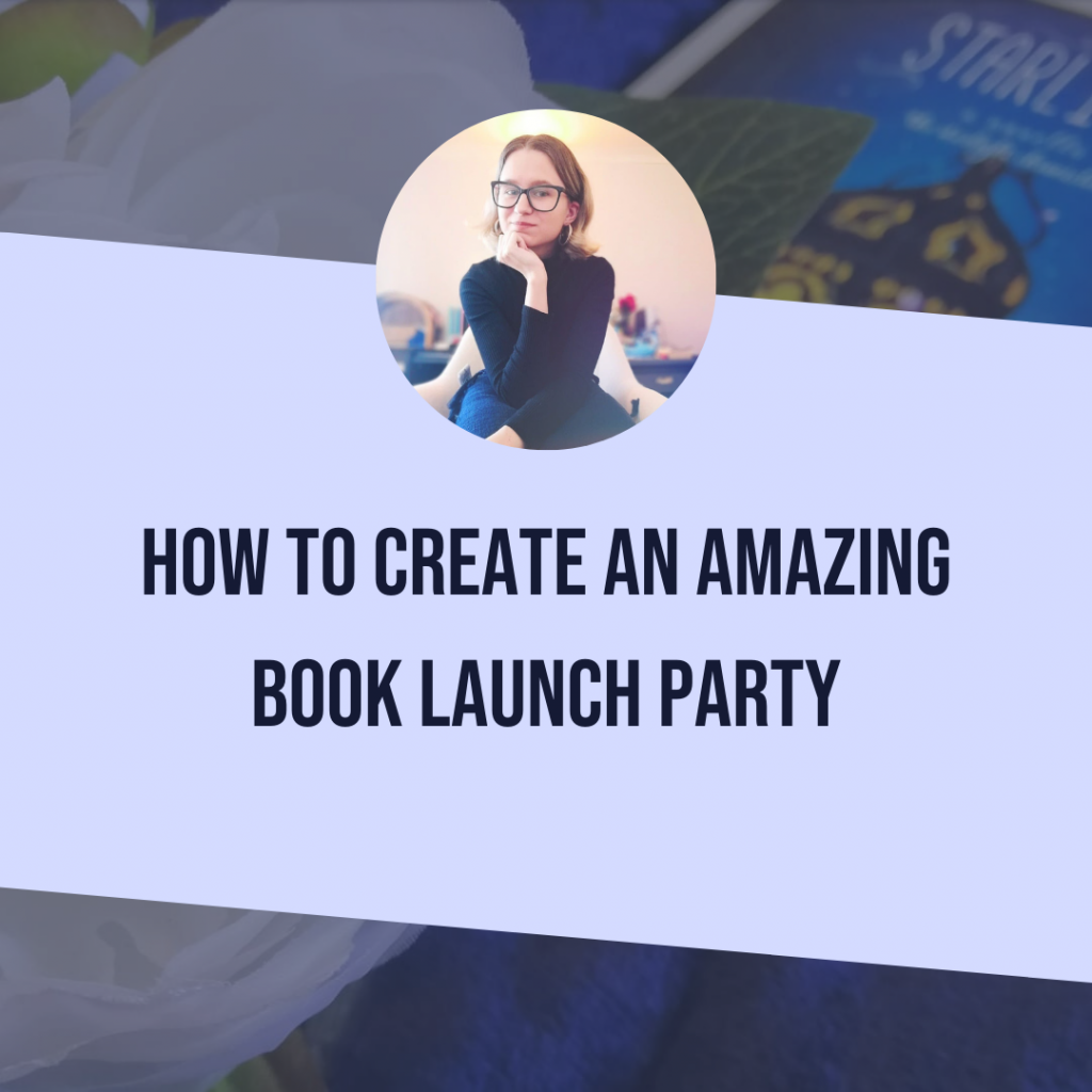 How to Create An Amazing Book Launch Party