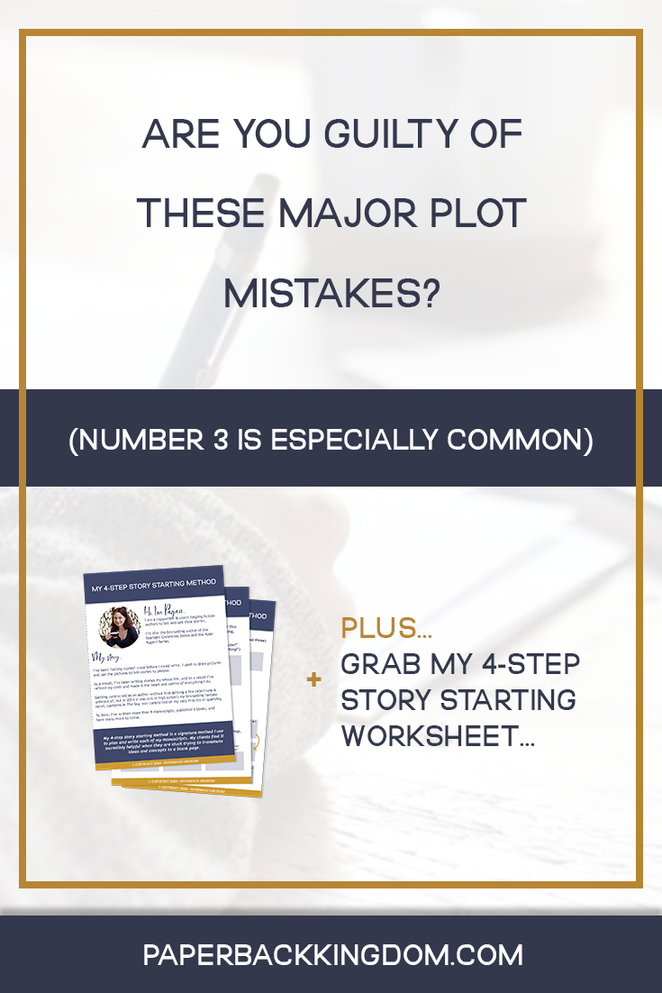 Are You Guilty Of These Major Plot Mistakes?