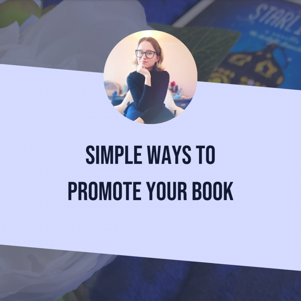 Simple Ways to Promote Your Book