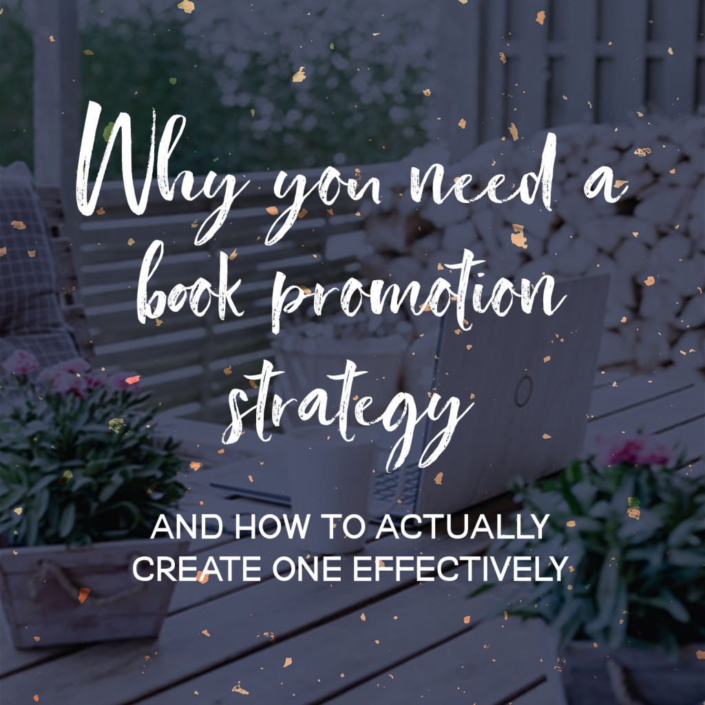 Why You Need a Book Promotion Strategy