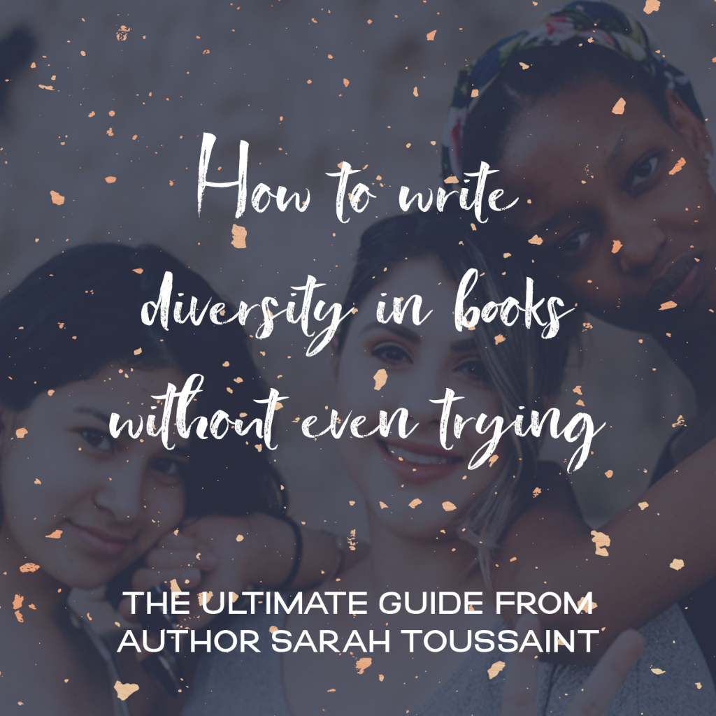 How to Write Diversity in Books Without Even Trying