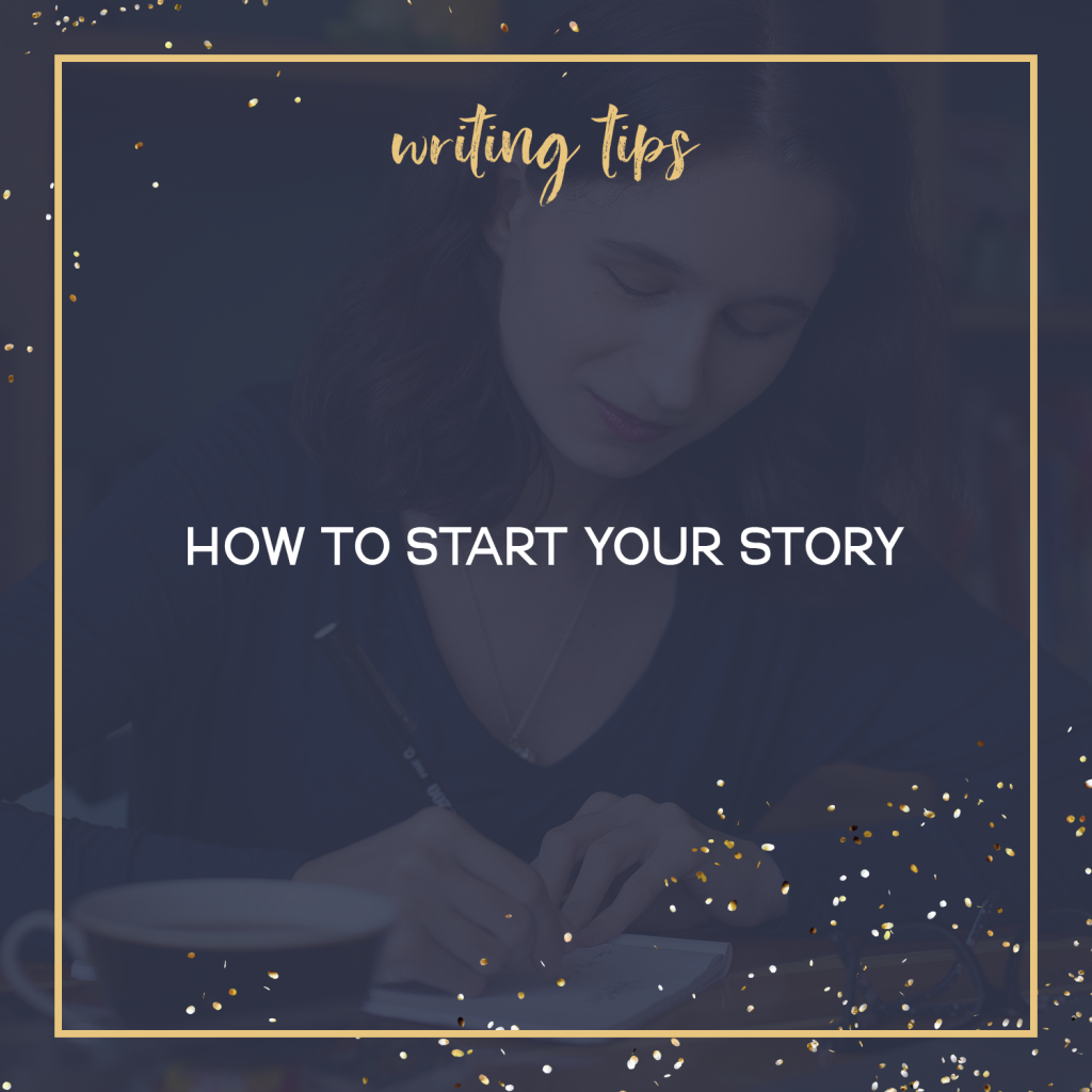 How To Start Your Story