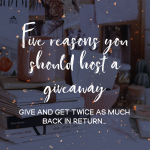 Five reasons you should host a giveaway