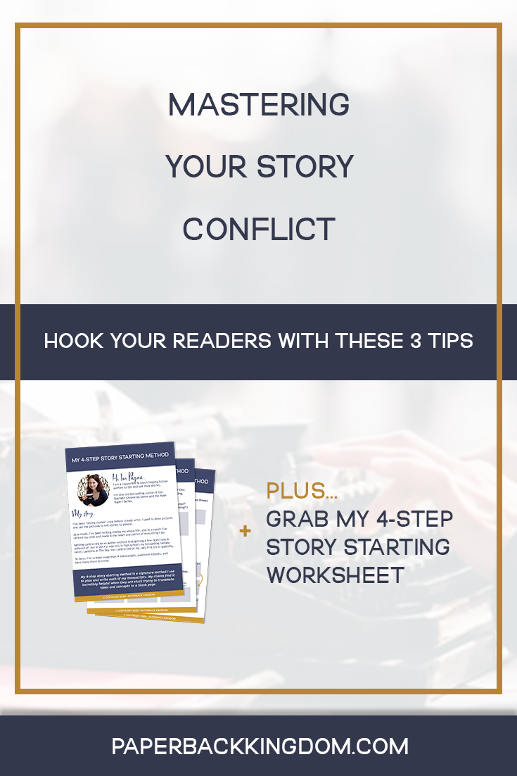 Mastering Your Story Conflict