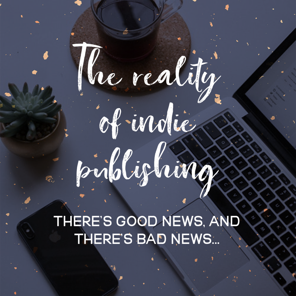 The Reality Of Indie Publishing