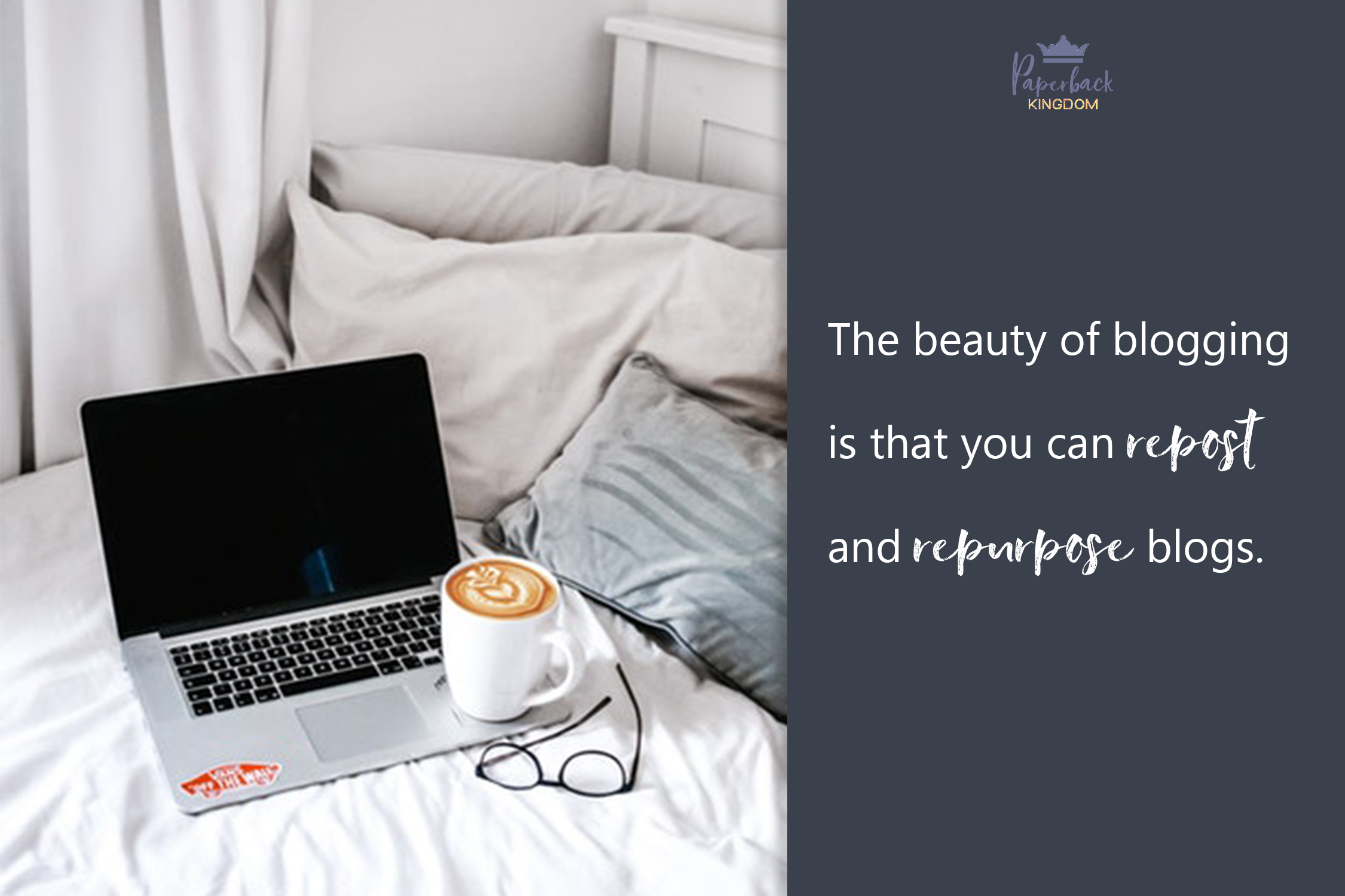 The beauty of blogging is that you can reshare and repurpose blogs.