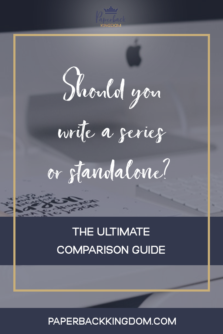 Should You Write A Series Or Standalone?