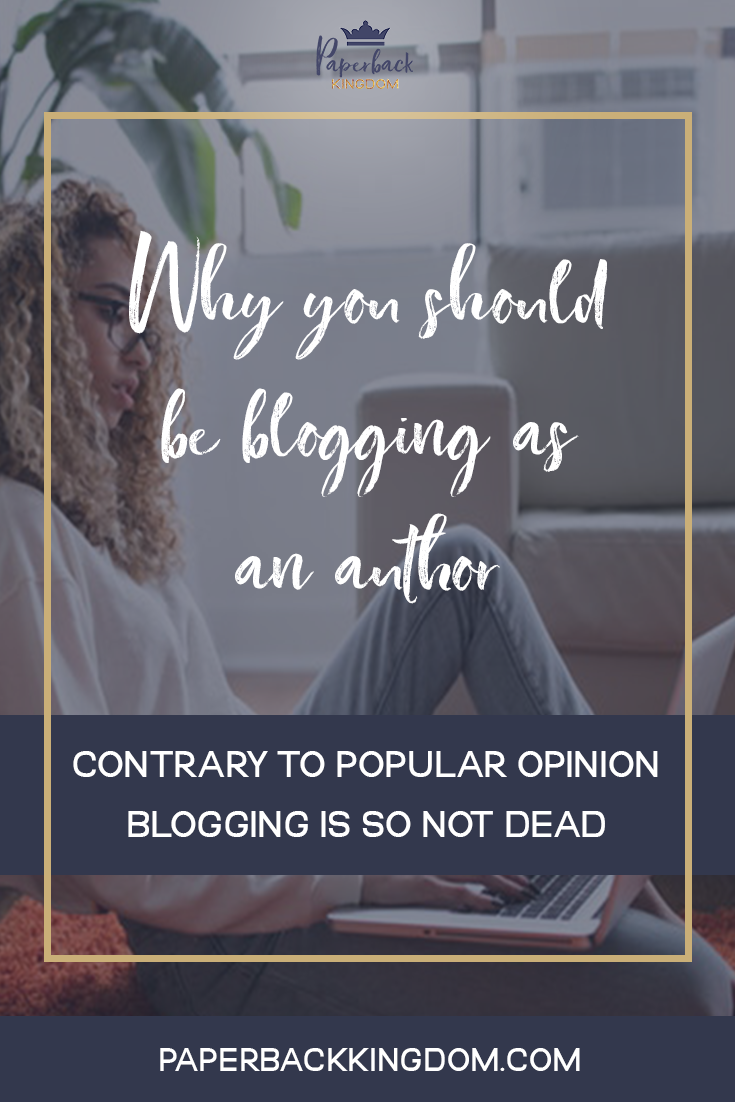 Why You Should Be Blogging As An Author