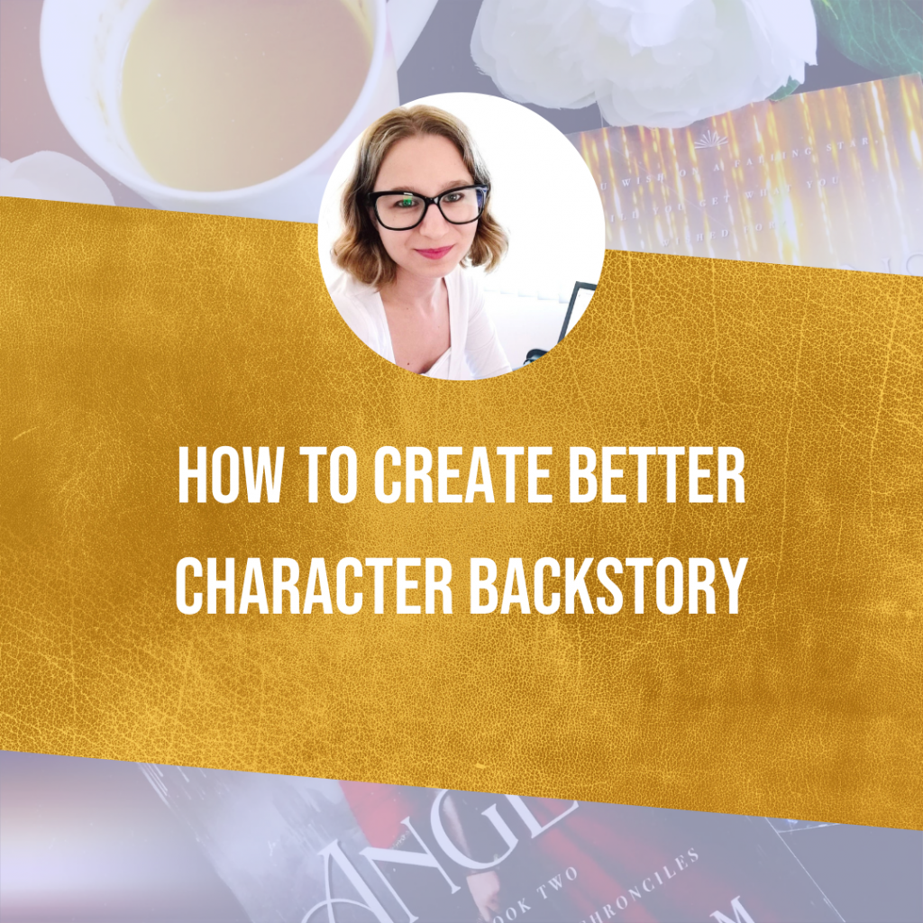 How To Create Better Character Backstory