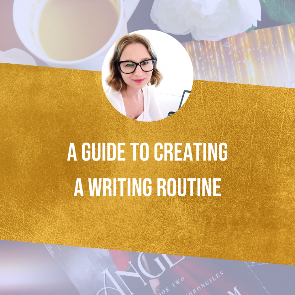 A Guide To Creating A Writing Routine