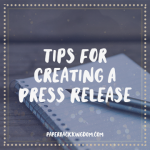 Tips For Creating A Press Release