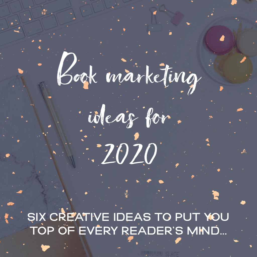 Book Marketing Ideas For 2020