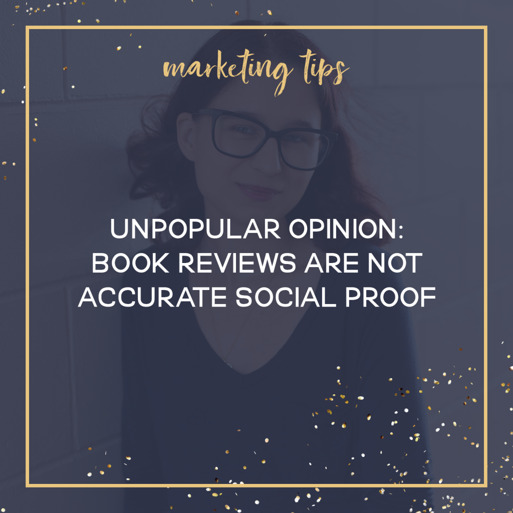 Unpopular Opinion: Book Reviews Are Not Accurate Social Proof