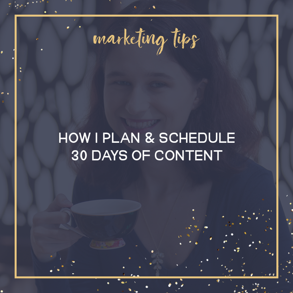 How I Plan & Schedule 30 Days Of Content Every Month