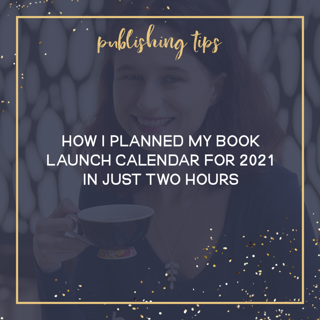 How I Planned My Book Launch Calendar For 2021 In Just Two Hours