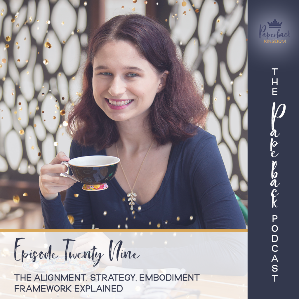 The Paperback Podcast – Ep 29 – The Alignment, Strategy, Embodiment Framework Explained