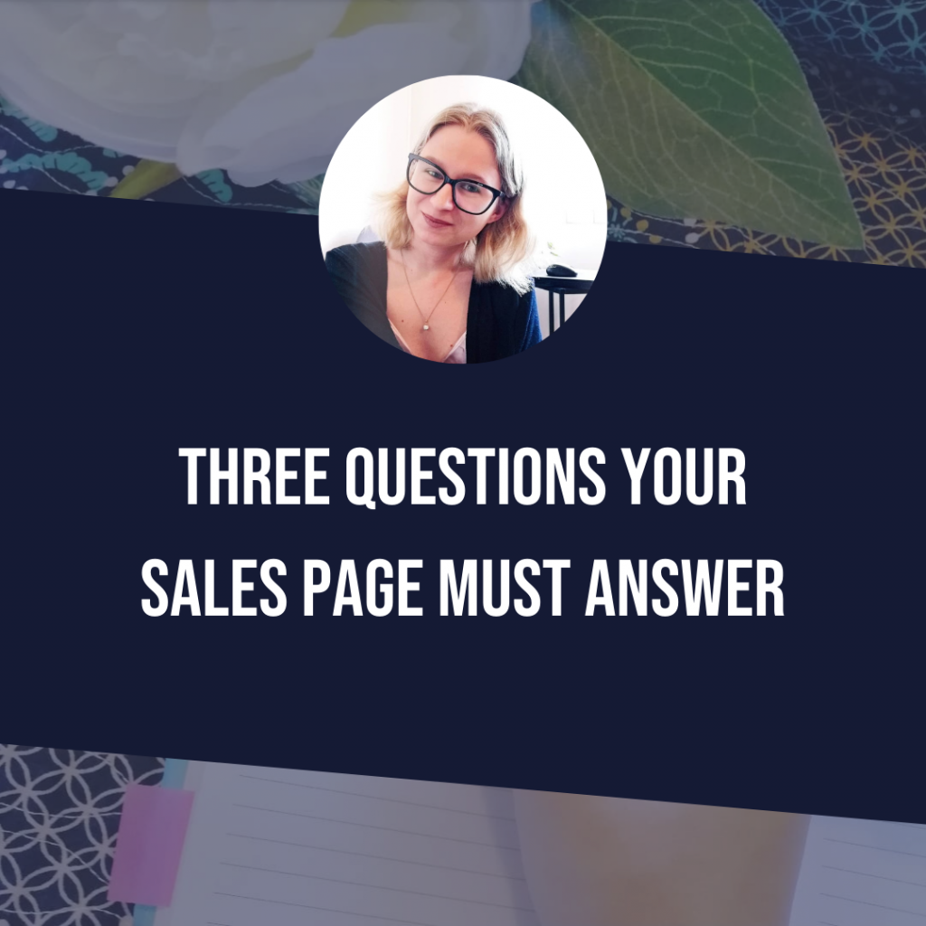 Three Questions Your Sales Page Must Answer
